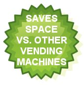 Saves Space with Vending Machines